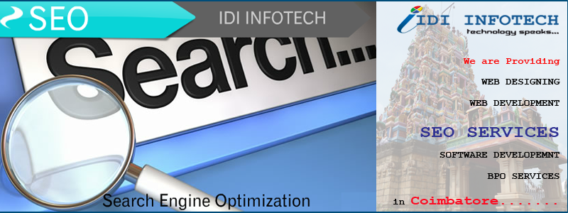 SEO Coimbatore, SEO Company Coimbatore, Search Engine Optimization Services in Coimbatore - IDI INFOTECH