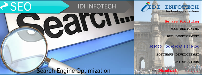 SEO Mumbai, SEO Company Mumbai, Search Engine Optimization Services in Mumbai - IDI INFOTECH