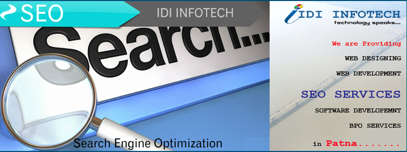 SEO Patna, SEO Company Patna, Search Engine Optimization Services in Patna - IDI INFOTECH